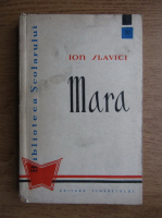 Anticariat: Ion Slavici - Mara
