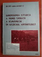 Anticariat: Ion Suta - Dimensiunea istorica a primei operatii a romanilor in razboiul antihitlerist