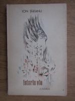 Anticariat: Ion Taranu - Istorie vie