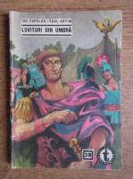 Anticariat: Ion Topolog, Paul Antim - Lovituri din umbra (Clubul Temerarilor, 38)