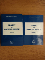 Anticariat: Ion Traian Stefanescu - Tratat de dreptul muncii (volumul 2)