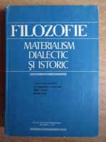 Anticariat: Ion Tudoescu - Filozofie. Materialism dialectic si istoric