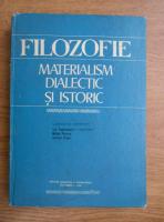 Anticariat: Ion Tudosescu - Filozofie. Materialism, dialectic si istoric (editia a II-a)