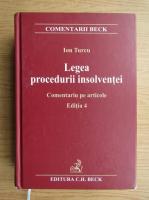 Anticariat: Ion Turcu - Legea procedurii insolventei. Comentariu pe articole