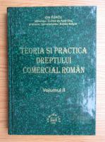 Anticariat: Ion Turcu - Teoria si practica dreptului comercial roman (volumul 2)