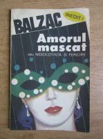 Anticariat: Ion Vaduva Poenaru - Amorul mascat sau nesocotinta si fericire
