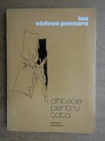 Anticariat: Ion Vaduva Poenaru - Cantece pentru tata