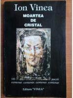 Anticariat: Ion Vinea - Moartea de cristal