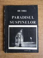 Anticariat: Ion Vinea - Paradisul suspinelor