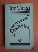 Anticariat: Ion Vinea - Publicistica literara