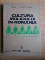 Ion Vlad - Cultura molidului in Romania