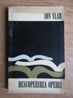 Anticariat: Ion Vlad - Descoperirea Operei