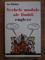 Ion Vladoiu - Verbele modale ale limbii engleze