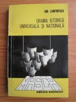 Anticariat: Ion Zamfirescu - Drama istorica universala si nationala