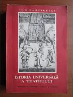Anticariat: Ion Zamfirescu - Istoria universala a teatrului (volumul 3)