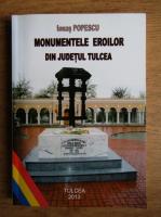 Anticariat: Ionas Popescu - Monumentele eroilor din judetul Tulcea
