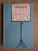 Ionel Hristea - Povestiri despre oameni si muzica