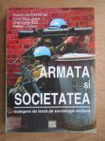 Anticariat: Ionel Nicu Sava - Armata si societatea. Culegere de texte de sociologie militara