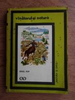 Ionel Pop - Vanatorul si natura