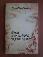 Ionel Teodoreanu - Cum am scris medelenii