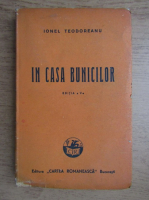 Ionel Teodoreanu - In casa bunicilor (1946)