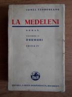 Ionel Teodoreanu - La Medeleni. Drumuri (1936, volumul 2)