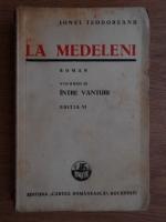 Ionel Teodoreanu - La Medeleni. Intre Vanturi (volumul 3, 1940)