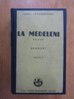 Ionel Teodoreanu - La Medeleni (volumul 2, 1945)