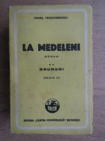 Ionel Teodoreanu - La Medeleni (volumul 2, 1947)