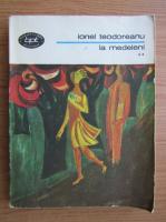Ionel Teodoreanu - La Medeleni (volumul 2)