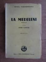 Ionel Teodoreanu - La Medeleni (volumul 3, 1945)