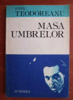 Ionel Teodoreanu - Masa umbrelor