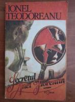 Ionel Teodoreanu - Secretul Anei Florentin