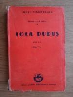 Ionel Teodoreanu - Tudor Ceaur Alcaz. Coca Dudus (volumul 1, 1945)
