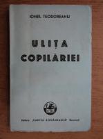 Ionel Teodoreanu - Ulita copilariei (1943)