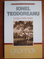 Ionel Teodoreanu - Ulita copilariei