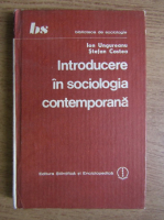 Anticariat: Ionel Ungureanu, Stefan Costea - Introducere in sociologia contemporana