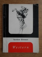 Iordan Chimet - Western. Filmele Vestului Indepartat