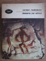 Anticariat: Iordan Radicikov - Desene pe stinci