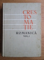 Anticariat: Iorgu Iordan - Crestomatie romanica (volumul 1)