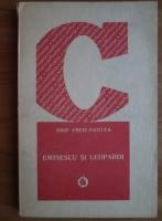 Anticariat: Iosif Cheia-Pantea - Eminescu si Leopardi
