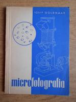 Iosif Goldhaar - Microfotografia