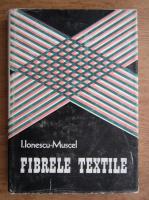 Iosif Ionescu-Muscel - Fibrele textile