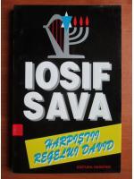 Anticariat: Iosif Sava - Harpistii regelui David