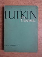 Anticariat: Iosif Utkin - Versuri
