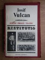 Anticariat: Iosif Vulcan - Poezii, Proza, Teatru