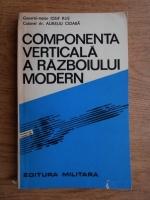 Iosuf Rus, Aureliu Cioaba - Componenta verticala a razboiului modern