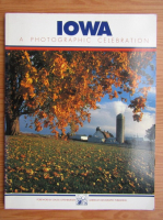 Iowa. A photographic celebration