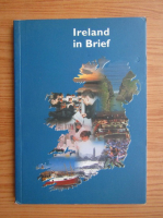 Anticariat: Ireland in Brief (ghid de calatorie)
