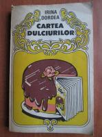 Anticariat: Irina Dordea - Cartea dulciurilor (1986)